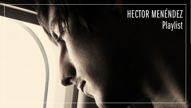 hector_menendez_palylist